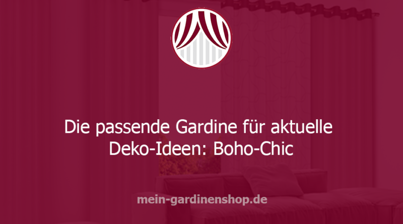 Gardinen und Boho-Chic