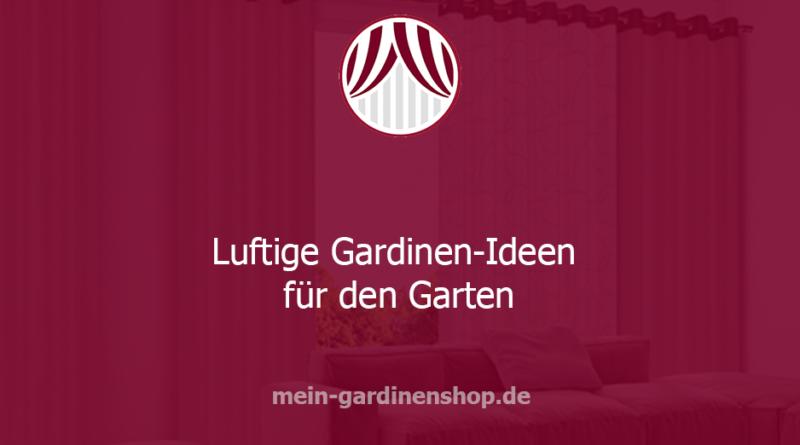 Gardinen-Ideen für den Garten